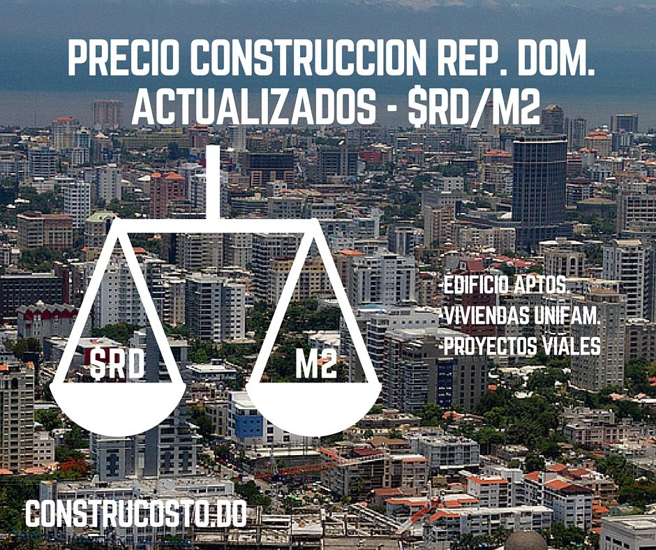 Costo construccion por metro cuadrado actualizado en rd for Precio reforma casa por metro cuadrado